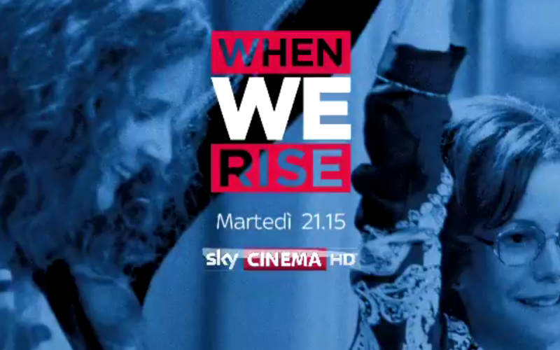 When We Rise, da domani in onda su Sky Cinema la serie sulle lotte LGBT – lo spot italiano sulle note di Lady Gaga